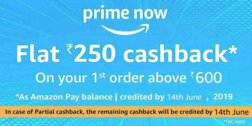 Amazon Prime Now : Flat Rs.250 back on your 1st order above Rs.600