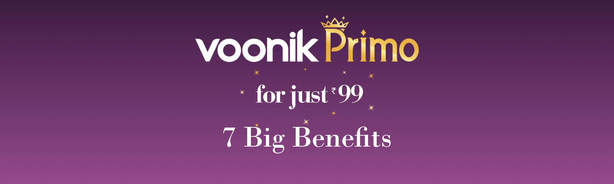 Buy Voonik Primo Get Free Delivery On All Products + 200 Credits Worth Rs.200 Only For Rs.99