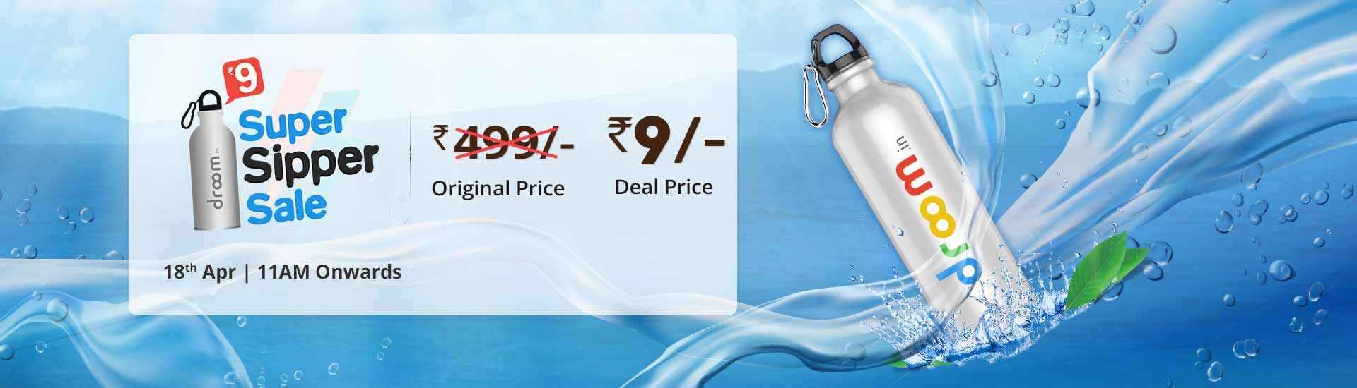 Droom - Steel Sipper Sale At Rs.9 Only Worth Rs.499