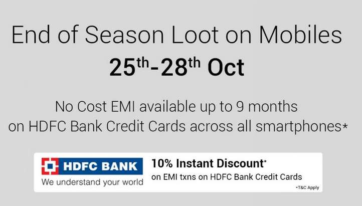 Flipkart - End of Season Mobile Loot Sale + 10% Discount With HDFC Cards