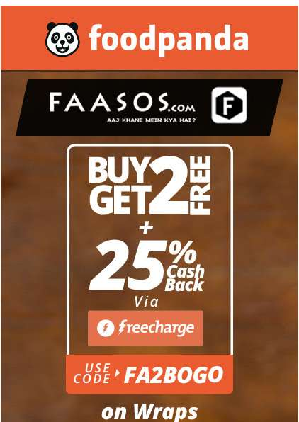 FoodPanda - Double Delight @ Faasos - Buy 2 Get 2 today + 25% Cashback