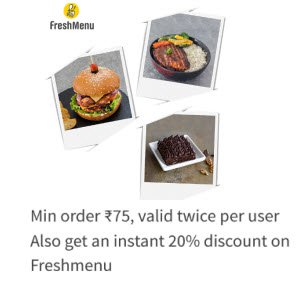 Freshmenu Food Order 20% off + Rs. 75 Cashback with Freecharge
