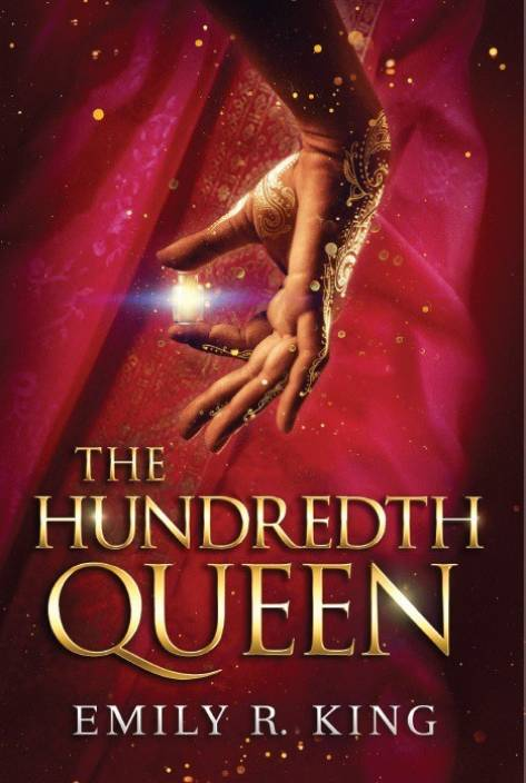 The Hundredth Queen  (English, Paperback, Emily R. King)
